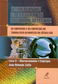 A Sociedade E A Economia No Novo Milênio - Livro Ii