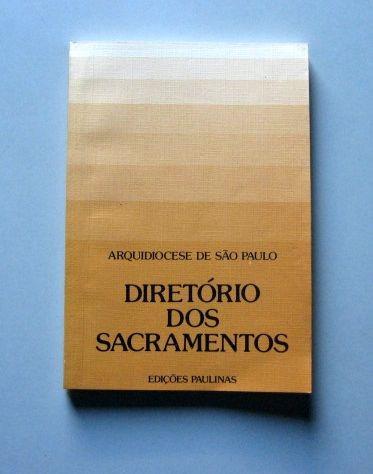 Diretório Dos Sacramentos - Arquidiocese De São Paulo