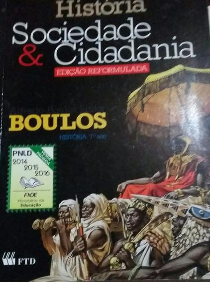 História Sociedade E Cidadania 7 Alfredo Boulos Júnior