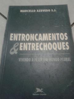 Entroncamentos Entrechoques Marcelo Azevedo