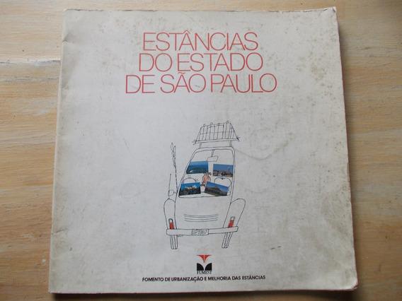 Livro - Estâncias Do Estado De São Paulo - Spas E Resorts