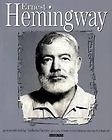 Ernest Hemingway As Remembered By Norberto Puentes