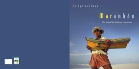 Livro Maranhão Um Litoral De Histórias E Encantos