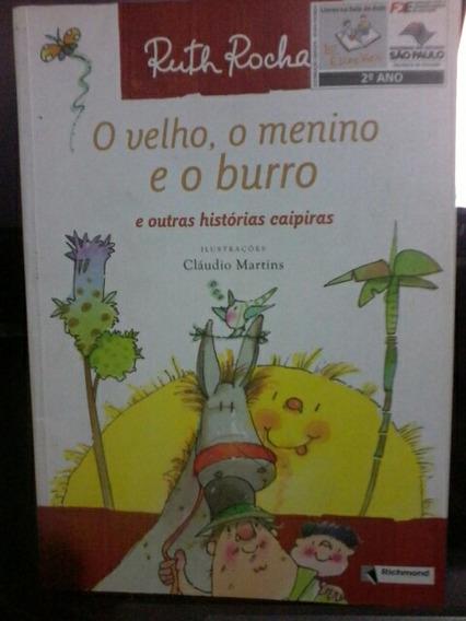 Livro O Velho O Menino E O Burro Ruth Rocha