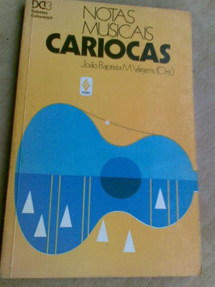 Livro - Notas Musicais Cariocas. João Baptista M. Vargens