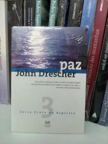 Livro Paz - John Drescher (série Fruto Do Espírito - 3)