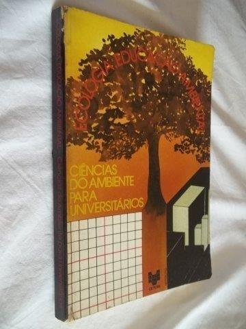Livro - Ciencias Do Ambiente Para Universitarios - Pedagogia