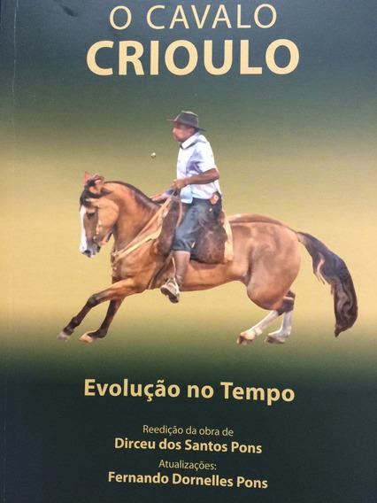 O Cavalo Crioulo - Evolução No Tempo, Reedição