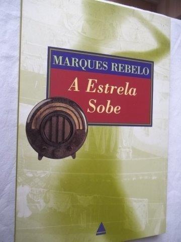 Livro - Marques Rebelo - A Estrela Sobe - Literatura