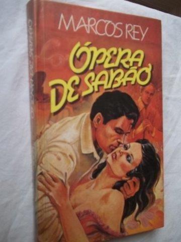 Livro - Marcos Rey ´opera De Sabão - Literatura Nacional