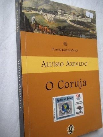 Livro - Aluisio Azevedo - O Coruja - Literatura Nacional