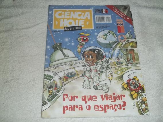 Revista Ciência Hoje Das Crianças - Nº 156 - Ano 2005