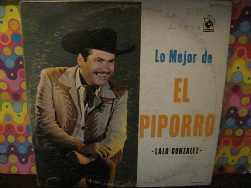 Lalo Gonzalez   Piporro  Lp Lo Mejor  Album 3 Acetatos Z
