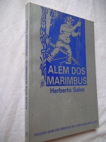 Livro - Herberto Sales - Além Dos Marimbus