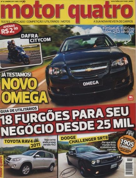Motor Quatro N°14 Omega Challenger Srt8 Rav4 Dafra Citycom