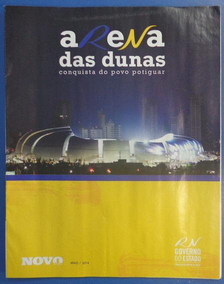 Copa 2014 Revista Da Arena Das Dunas