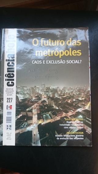Revista Ciência Hoje - O Futuro Das Metrópoles