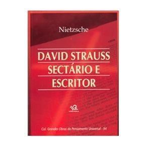 David Strauss Sectário E Escritor - F. Nietzsche - Filosofia