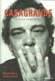 Casagrande E Seus Demônios - Casagrande E Gilvan Ribeiro