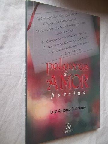 Livro - Palavras De Amor - Poesias - Literatura Nacional