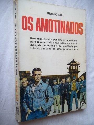 Livro - Frank Elli - Os Amotinados - Literatura Estrangeira