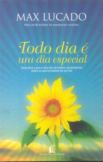 Livro Todo Dia É Um Dia Especial / Max Lucado