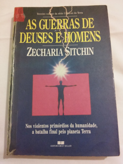 As Guerras De Deuses E Homens - Zecharia Sitchin - 1985