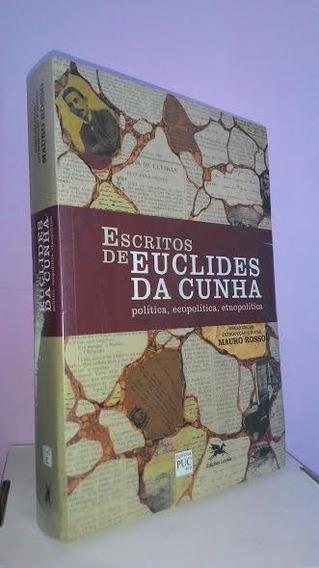 Escritos De Euclides Da Cunha, Política, Ecopolítica. Etnopo