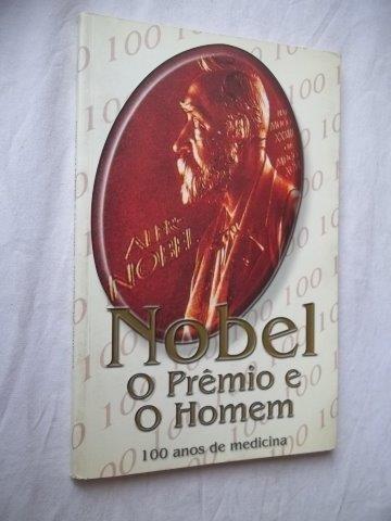 Livro - Nobel O Premio E Homem - Literatura Estrangeira