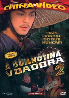 A Guilhotina Voadora 2 - Dvd - Feng Ku - Chung Wang