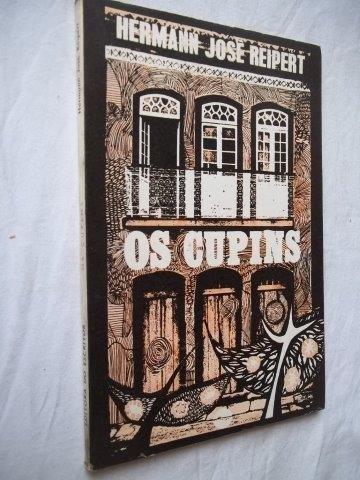 Livro - Hermann José Reipert - Os Cupins - Literatura