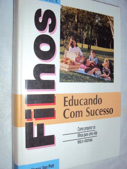 Filhos: Educando Com Sucesso (sebo Amigo)