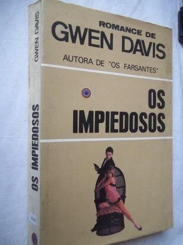 Livro - Gwen Davis - Os Impiedosos - Literatura Estrangeira