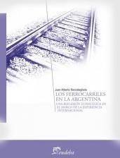 Los Ferrocarriles En La Argentina - Roccatagliata (eud)