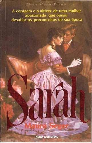 Sarah - Maura Seger Clássicos Da Literatura Romântica