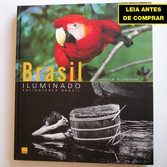 Livro Brasil Iluminado - Araquem Alcantara - Fotografia