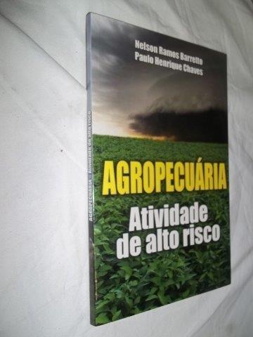 Livro - Agropecuária Atividade De Alto Risco - Engenharia