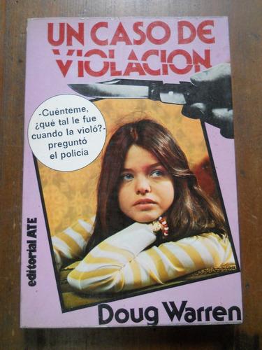 Un Caso De Violacion. Elizabeth Montgomery.