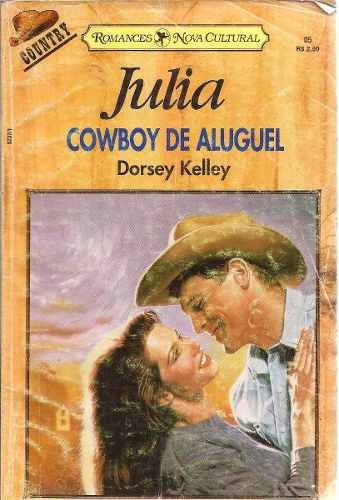 Cowboy De Aluguel - Dorsey Kelley Julia Country 05