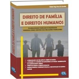 Direito De Família E Direitos Humanos - Ed 2012