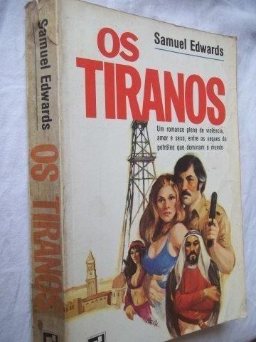 Livro - Samuel Edwards - Os Tiranos - Literatura Estrangeira