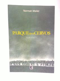 Livro Parque Dos Cervos - Romance De Norman Mailer