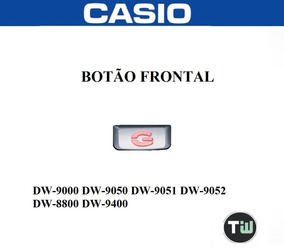Botão Frontal Casio G-shock Original Dw-9052 Dw-9000