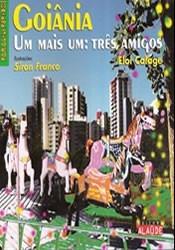 Livro Série Paralelepípedos Goiânia Um Mais Um Três Amigos