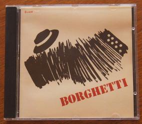 Cd Renato Borghetti - Borghetti