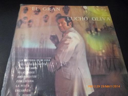 Vinilo Lp De Lucho Oliva - El Gran  --fina Estampa (u855