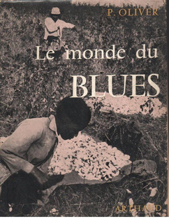P. Oliver : 7 Le Monde Du Blues ( Música Jazz - Blue )