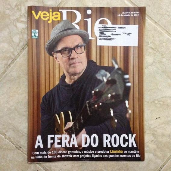 Revista Veja Rio 12/8/2015 A Fera Do Rock Liminha 180 Discos