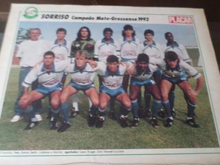 Poster Sorriso Campeão Mato Grosso 1992 Placar 21 X 27 Cm