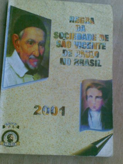Livro Regra Da Sociedade São Vicente De Paulo No Brasil 2001